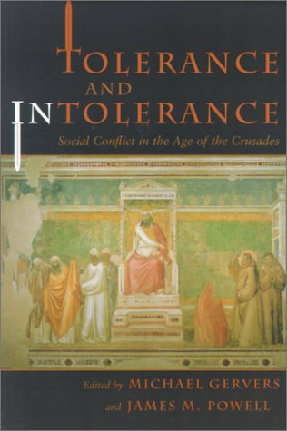 9780815628705: Tolerance and Intolerance: Social Conflict in the Age of the Crusades (Medieval Studies)