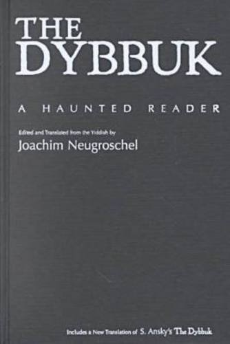 9780815628712: Dybbuk and the Yiddish Imagination: A Haunted Reader (Judaic Traditions in Literature, Music, and Art)