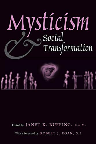 Mysticism and Social Transformation (Hardcover): Janet K. Ruffing