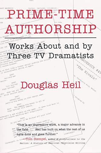 Prime Time Authorship (Hardcover): Douglas Heil