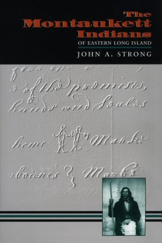 9780815628835: The Montaukett Indians of Eastern Long Island (The Iroquois and Their Neighbors)