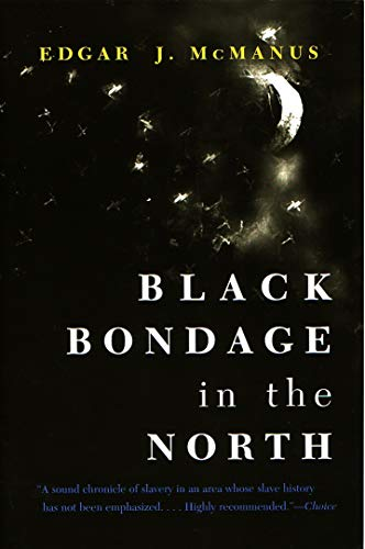 9780815628934: Black Bondage in the North