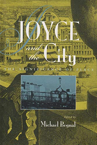 Joyce and the City: Michael Begnal