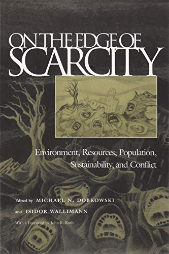 9780815629436: On the Edge of Scarcity: Environment, Resources, Population, Sustainability, and Conflict (Syracuse Studies on Peace and Conflict Resolution)