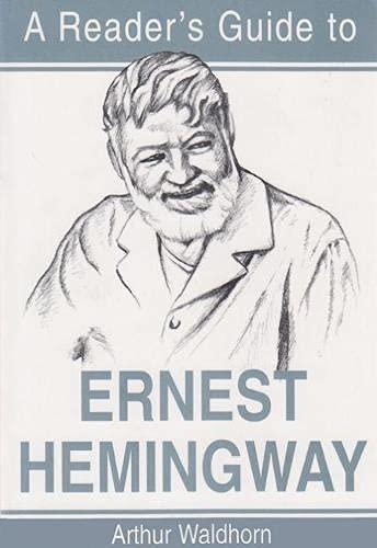 9780815629504: A Reader's Guide to Ernest Hemingway