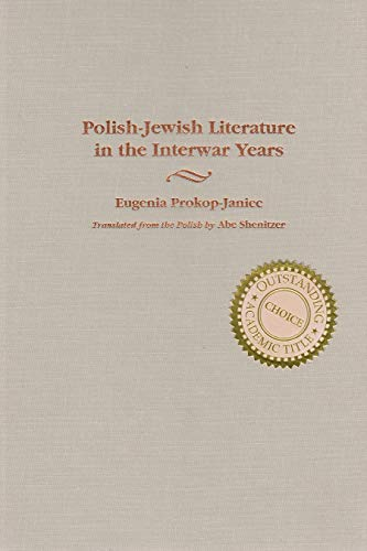 Polish-Jewish Literature in the Interwar Years: Prokop-Janiec, Eugenia