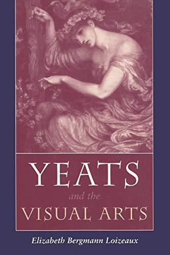 9780815629955: Yeats and the Visual Arts (Irish Studies)