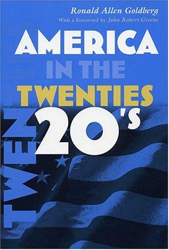 9780815630081: America in the Twenties (America in the Twentieth Century)