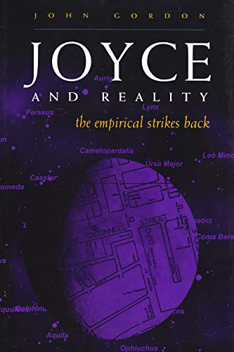 Joyce and Reality: The Empirical Strikes Back (Irish Studies) (0815630190) by John Gordon