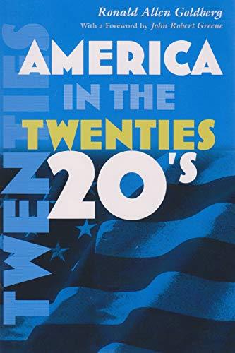 9780815630333: America in the Twenties (America in the Twentieth Century)