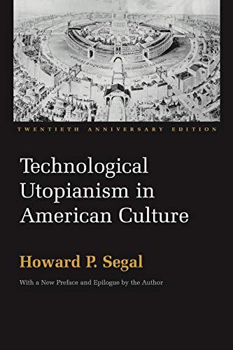 9780815630616: Technological Utopianism in American Culture: Twentieth Anniversary Edition