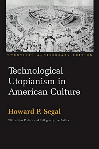 9780815630616: Technological Utopianism in American Culture: Twentieth Anniversary Edition