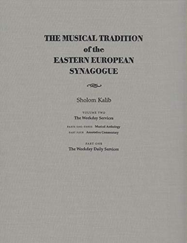 9780815630777: The Musical Tradition of the Eastern European Synagogue, Volume 2: The Weekday Services (Judaic Traditions in Literature, Music, and Art)