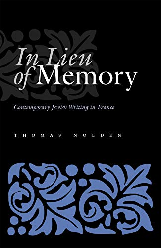 9780815630890: In Lieu of Memory: Contemporary Jewish Writing in France (Judaic Traditions in Literature, Music, and Art)