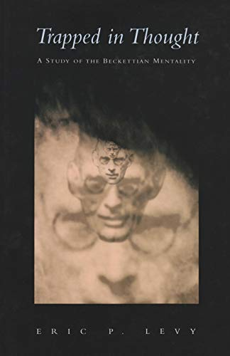 9780815631026: Trapped in Thought: A Study of the Beckettian Mentality (Irish Studies)
