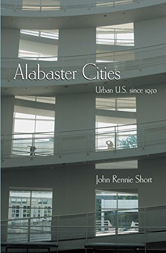 9780815631057: Alabaster Cities: Urban U.S. since 1950 (Space, Place and Society)