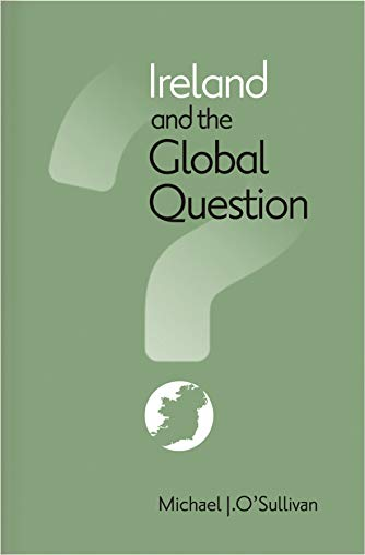 9780815631064: Ireland and the Global Question (Irish Studies)