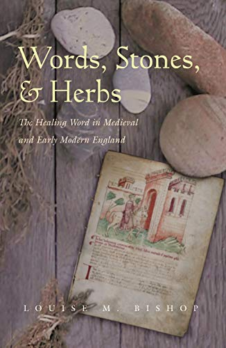 9780815631248: Words, Stones, and Herbs: The Healing Word in Medieval and Early Modern England (Medieval Studies)