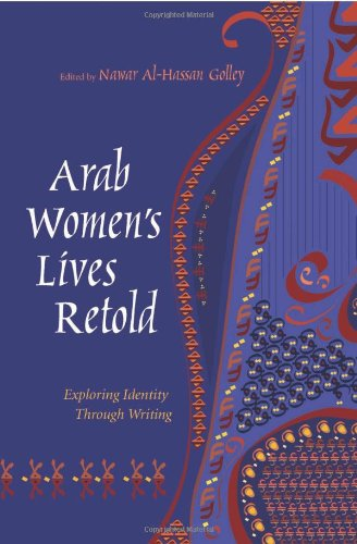 9780815631477: Arab Women's Lives Retold: Exploring Identity Through Writing (Gender, Culture, and Politics in the Middle East)
