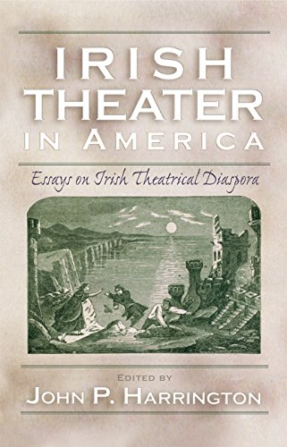 9780815631699: Irish Theater in America: Essays on Irish Theatrical Diaspora (Irish Studies)