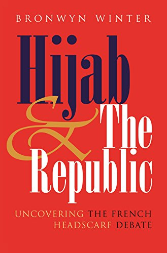 9780815631996: Hijab & The Republic: Uncovering the French Headscarf Debate