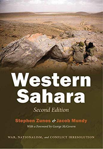 Western Sahara: War, Nationalism, and Conflict Irresolution (Syracuse Studies on Peace and Conflict...