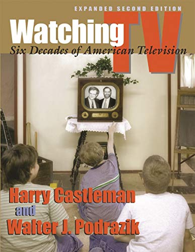 9780815632207: Watching TV: Six Decades of American Television, Second Edition (Television and Popular Culture)