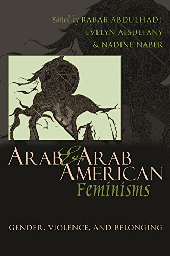 9780815632238: Arab & Arab American Feminisms: Gender, Violence, & Belonging (Gender, Culture, and Politics in the Middle East)