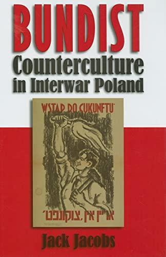 9780815632269: Bundist Counterculture Interwar Poland (Modern Jewish History)