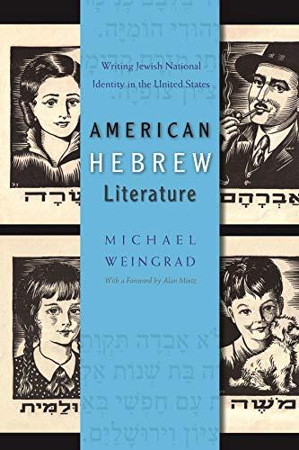 American Hebrew Literature (Hardcover): Michael Weingrad