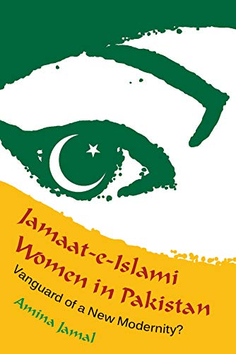 9780815633273: Jamaat-e-Islami Women in Pakistan: Vanguard of a New Modernity? (Gender and Globalization)