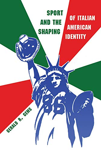 9780815633419: Sport and the Shaping of Italian American Identity (Sports and Entertainment)