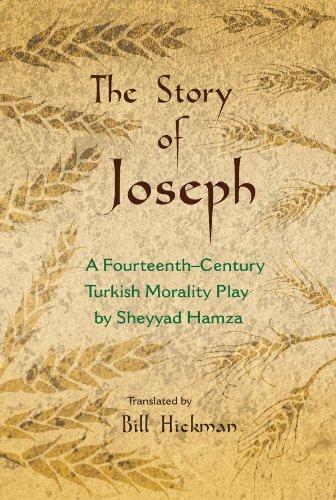 The Story of Joseph: A Fourteenth-Century Turkish