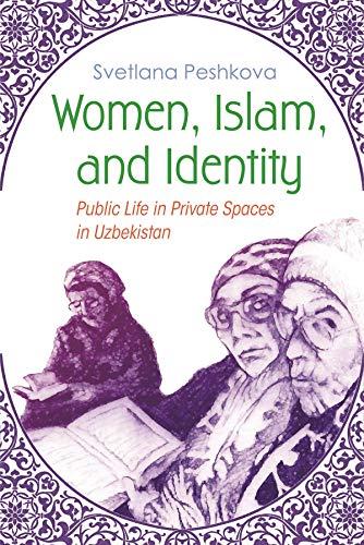 Women, Islam, and Identity (Hardcover): Svetlana Peshkova