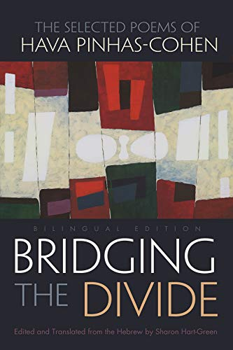 9780815634195: Bridging the Divide: The Selected Poems of Hava Pinhas-Cohen (Judaic Traditions in Literature, Music, and Art)
