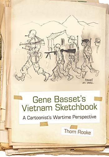 Gene Basset's Vietnam Sketchbook: A Cartoonist's Wartime Perspective (Hardcover): Thom ...