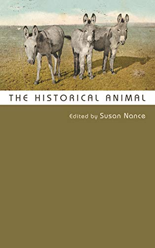 9780815634287: The Historical Animal