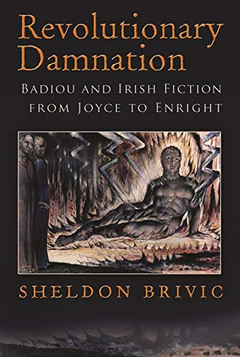 9780815634355: Revolutionary Damnation: Badiou and Irish Fiction from Joyce to Enright (Irish Studies)