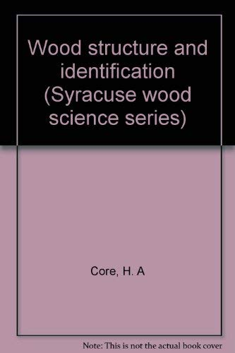 9780815650416: Wood structure and identification (Syracuse wood science series)