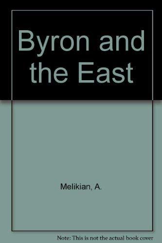 Byron and the East: Anahid Melikian