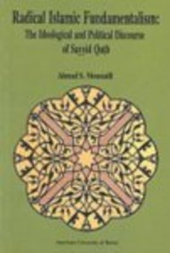 9780815660897: Radical Islamic Fundamentalism: The Ideological and Political Discourse of Sayyid Qutb