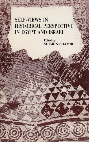 9780815670537: Self Views in Historical Perspective in Egypt and Israel