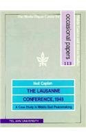 Lausanne Conference, 1949: A Case Study on Middle Eastern Peacemaking: Caplan, Neil