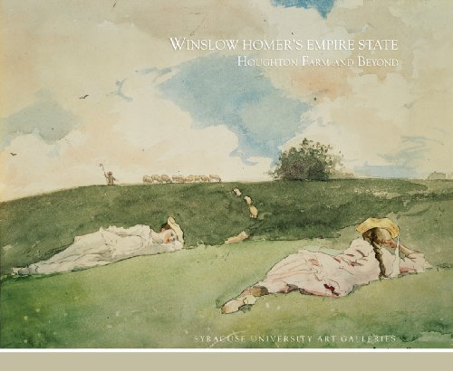 9780815681557: Winslow Homer's Empire State: Houghton Farm and Beyond