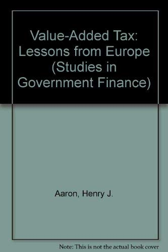 9780815700272: Value-Added Tax: Lessons from Europe (Studies in Government Finance)