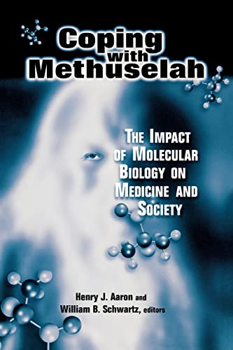 9780815700395: Coping with Methuselah: The Impact of Molecular Biology on Medicine and Society
