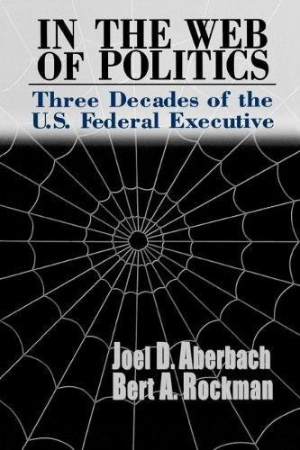 9780815700623: In the Web of Politics: Three Decades of the U.S. Federal Executive