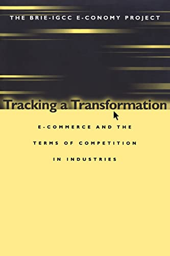9780815700678: Tracking a Transformation: E-Commerce and the Terms of Competition in Industries