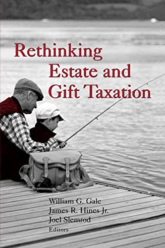 9780815700692: Rethinking Estate and Gift Taxation