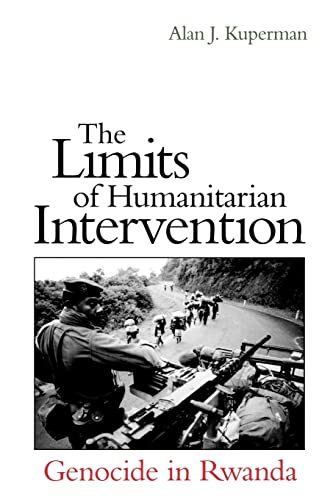 9780815700852: The Limits of Humanitarian Intervention: Genocide in Rwanda